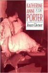 Katherine Anne Porter - Joan Givner
