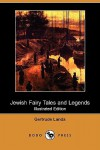 Jewish Fairy Tales and Legends - Aunt Naomi