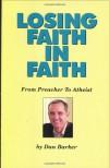 Losing Faith in Faith: From Preacher to Atheist - Dan Barker