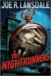 The Nightrunners - Joe R. Lansdale