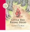 Little Red Riding Hood/Caperucita Roja - Jacob Grimm, Pau Estrada, James Surges