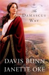 Damascus Way, The (Acts of Faith) - T. Davis Bunn;Janette Oke