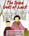 The Seven Gods of Luck - David Kudler,  Linda Finch (Illustrator)