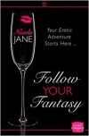 Follow Your Fantasy - Nicola Jane