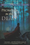 Promises to the Dead - Mary Downing Hahn