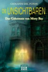 Die Unsichtbaren - Das Geheimnis von Misty Bay: Band 1 - Giovanni Del Ponte