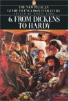 From Dickens to Hardy (The New Pelican Guide to English Literature, Volume 6) - Boris Ford