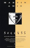 Success - Martin Amis, Marty Asher