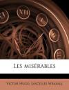 Les Miserables - Victor Hugo, Lascelles Wraxall