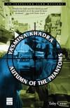 Autumn of the Phantoms - Yasmina Khadra
