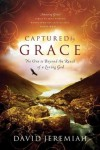 Captured by Grace: No One Is Beyond the Reach of a Loving God - David Jeremiah