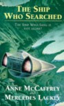 The Ship Who Searched - Anne McCaffrey, Mercedes Lackey