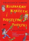 Koszmarny Karolek i podstępne postępki - Francesca Simon