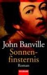 Sonnenfinsternis. - John Banville, Christa Schuenke