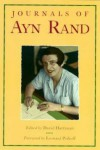 The Journals of Ayn Rand - Ayn Rand, Leonard Peikoff, David Harriman