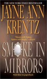 Smoke in Mirrors - Jayne Ann Krentz