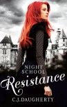 Resistance - C.J. Daugherty