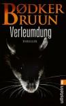 Verleumdung (Ein-Linnea-Kirkegaard-Krimi) - Benni Bødker;Karen Vad Bruun
