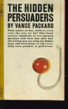 Hidden Persuaders - Vance Packard
