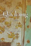 Quickening: A Novel - Laura Catherine Brown