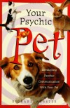 Your Psychic Pet - Richard Webster