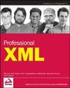 Professional XML - Bill Evjen, Thiru Thangarathinam, Kent Sharkey