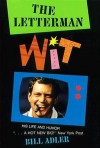 Letterman Wit: His Life and Humor - Bill Adler Jr.