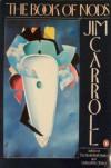 The Book of Nods - Jim Carroll