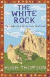 The White Rock - Hugh Thomson