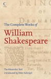 The Complete Works of William Shakespeare (Collins) - Peter Ackroyd, William Shakespeare