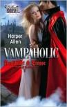 Vampaholic - Harper Allen