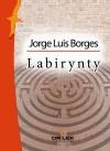 Labirynty. Nowa antologia - Jorge Luis Borges