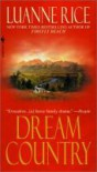 Dream Country - Luanne Rice