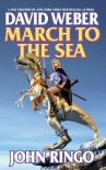 March to the Sea - John Ringo, David Weber