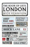 The Book of Lists : London - Nick Rennison