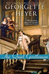 Quiet Gentleman - Georgette Heyer