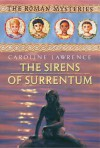 The Sirens of Surrentum - Caroline Lawrence
