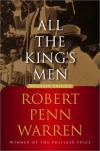 All the King's Men (Restored Edition) - Robert Penn Warren, Noel Polk