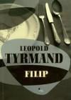Filip - Leopold Tyrmand
