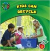 Kids Can Recycle - Cecilia Minden