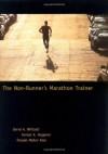 The Non-Runner's Marathon Trainer - David A. Whitsett, Forrest A. Dolgener, Tanjala Jo Kole