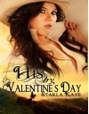 His by Valentine's Day - Starla Kaye