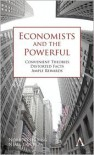 Economists and the Powerful - Norbert Haring, Norbert H. Ring, Niall Douglas