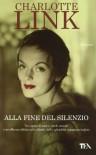 Alla Fine Del Silenzio (Nuova Ed.) - Link Charlotte