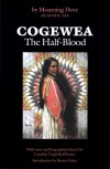 Cogewea, The Half Blood: A Depiction of the Great Montana Cattle Range - Mourning Dove, Lucullus Virgil McWhorter, Dexter Fisher