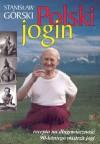 Polski jogin - Stanisław Górski