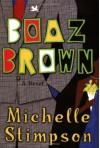 Boaz Brown - Michelle Stimpson