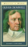 Oliver Cromwell (Profiles in Power) - Barry Coward
