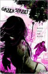 Greek Street, Vol. 1: Blood Calls for Blood - Davide Gianfelice, Peter Milligan