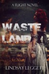 Wasteland (Flight) - Lindsay Leggett